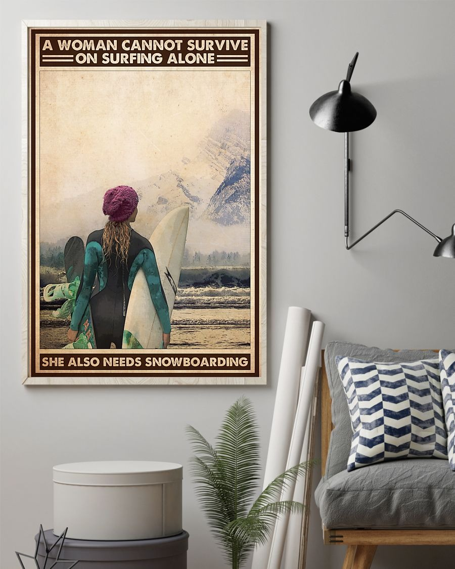 A Wanna Cannot Survive On Surfing Alone She Also Needs Snowboarding Poster1