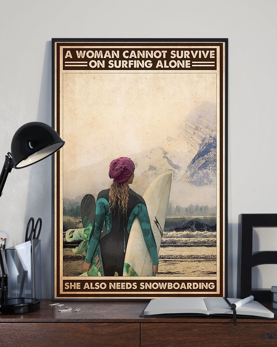 A Wanna Cannot Survive On Surfing Alone She Also Needs Snowboarding Poster3