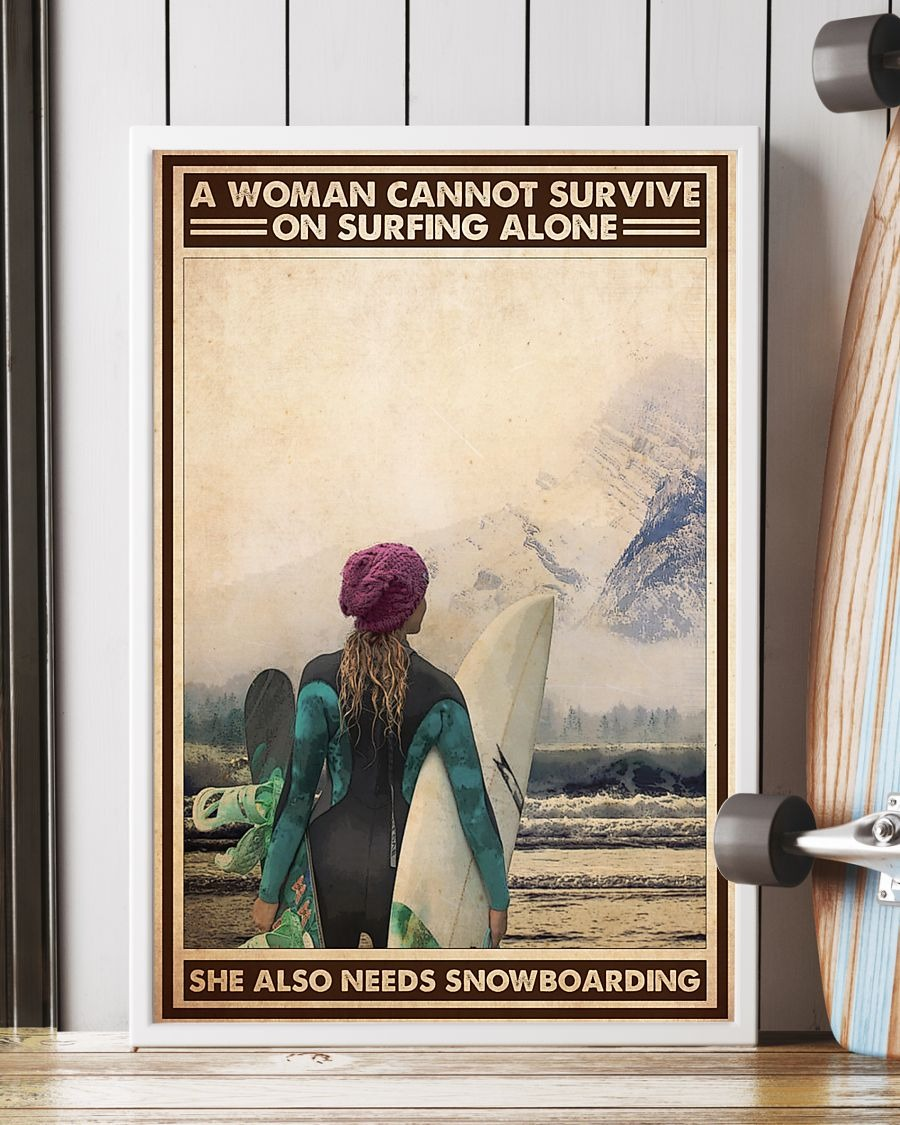 A Wanna Cannot Survive On Surfing Alone She Also Needs Snowboarding Poster5