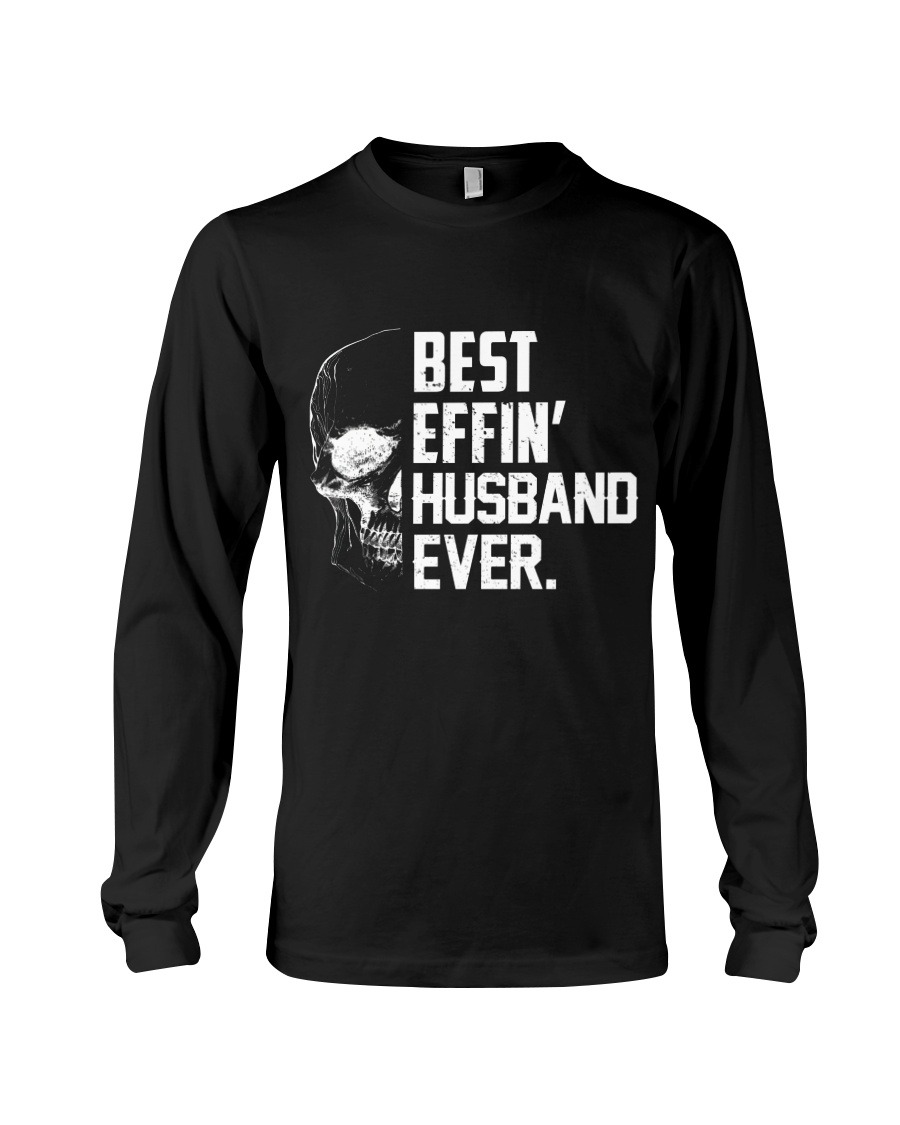 Best Efin' Husband Ever long sleeve