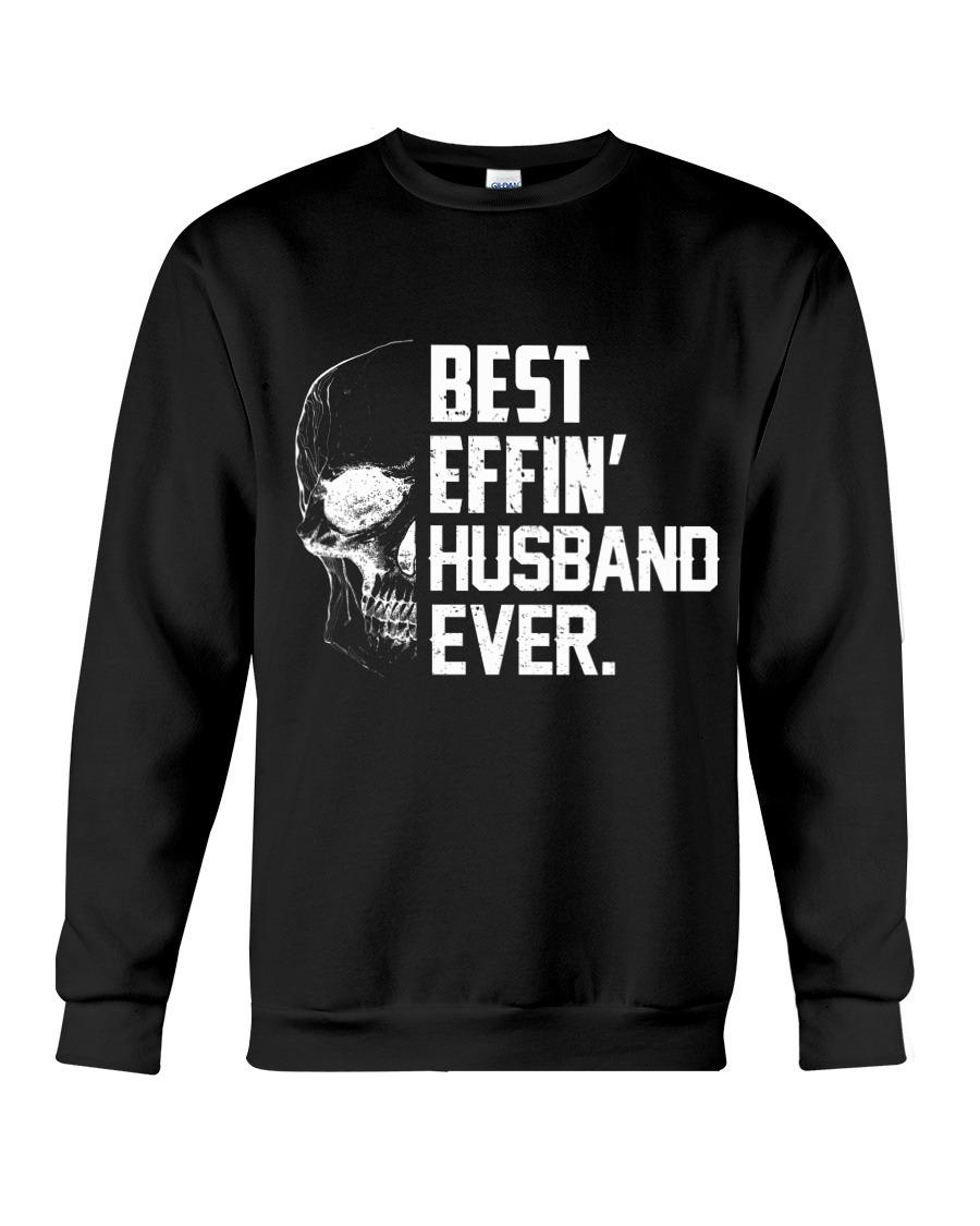 Best Efin' Husband Ever sweatShirt