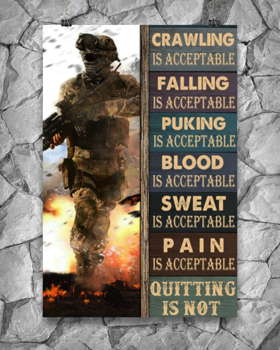 Crawling Falling Is Acceptable Quitting Is Acceptable Puking Is Acceptable Quitting Is Not Poster4