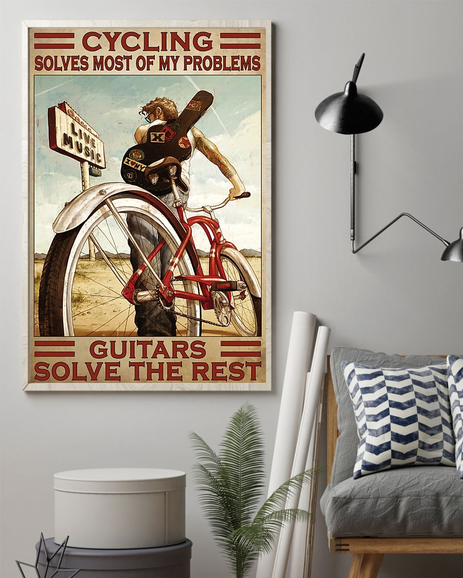 Cycling Solve Most Of My Problems Guitars Solve The Rest Poster1