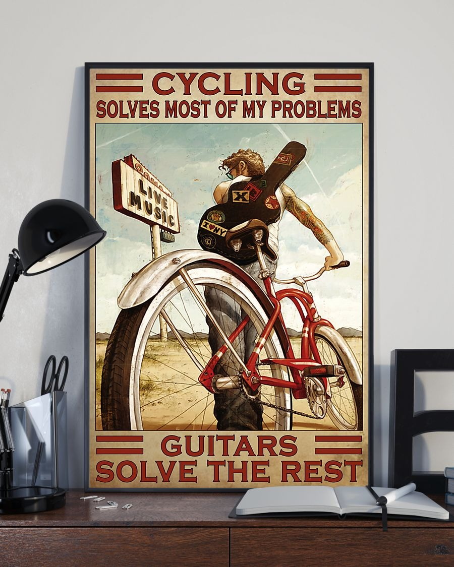 Cycling Solve Most Of My Problems Guitars Solve The Rest Poster2