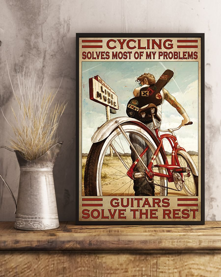 Cycling Solve Most Of My Problems Guitars Solve The Rest Poster3