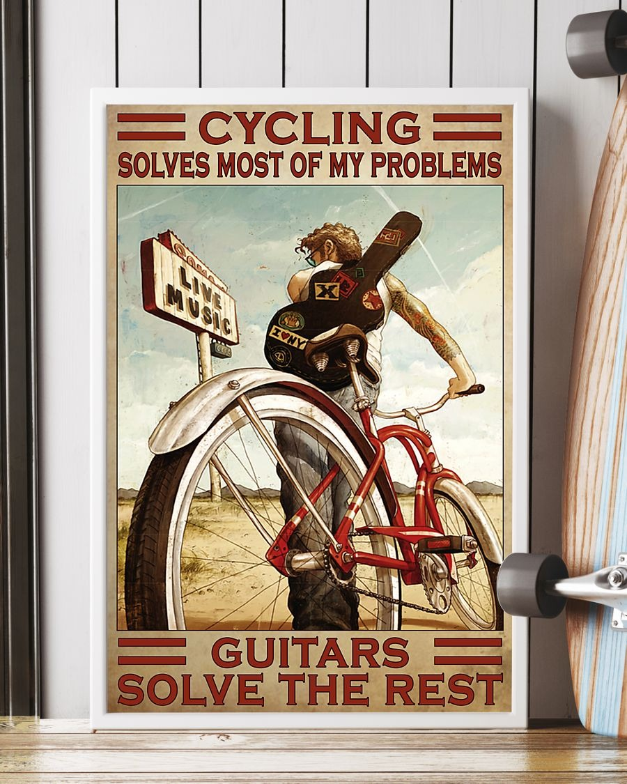 Cycling Solve Most Of My Problems Guitars Solve The Rest Poster4