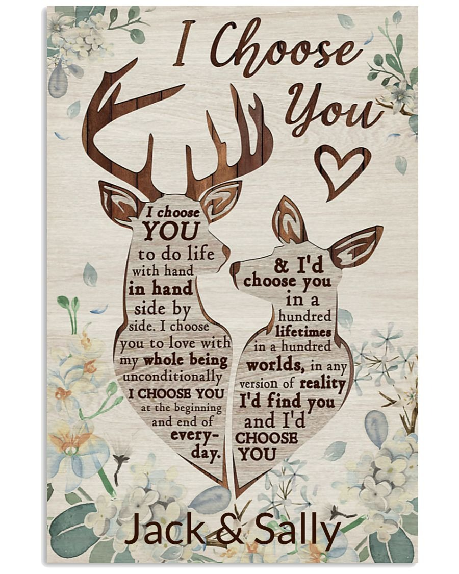 Deer I Choose You To Do Life With Hand In Hand Side By Side Personalized Poster