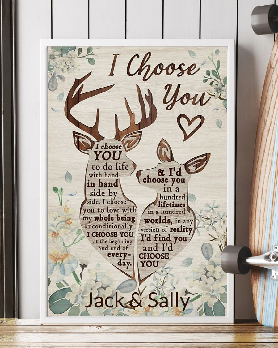 Deer I Choose You To Do Life With Hand In Hand Side By Side Personalized Poster3