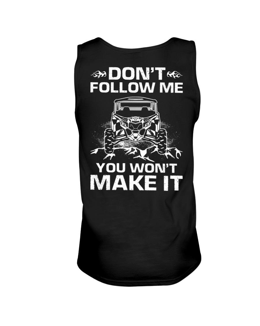 Don't Follow Me You Won't Make It Tank top