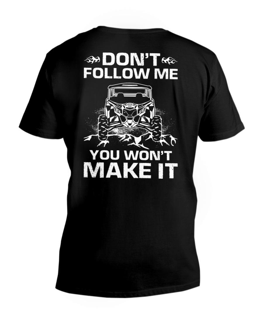 Don't Follow Me You Won't Make It V-neck