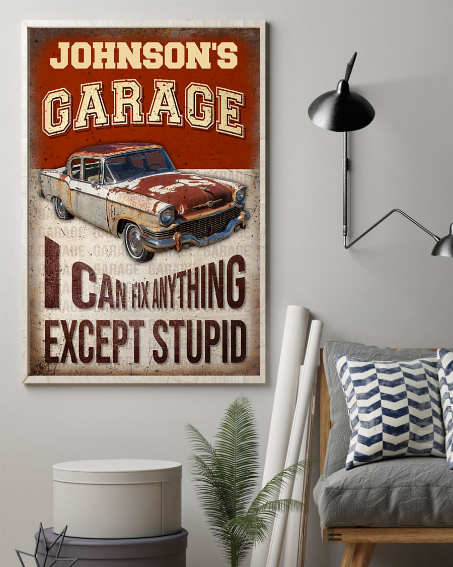 Garage I Can Fix Anything Except Stupid Personalized Poster 1