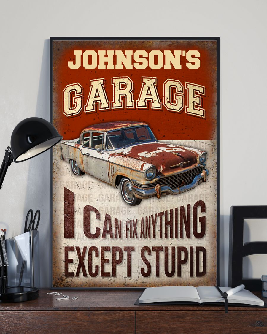 Garage I Can Fix Anything Except Stupid Personalized Poster 2