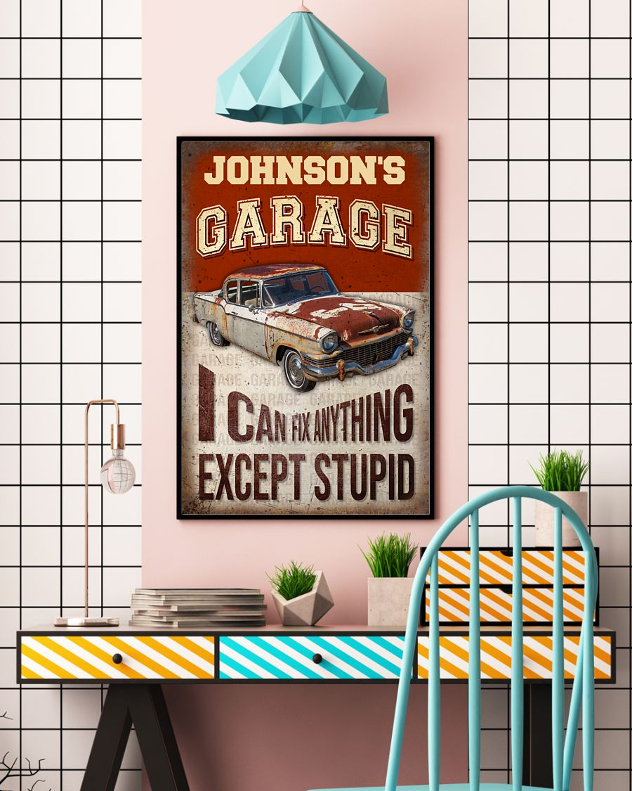 Garage I Can Fix Anything Except Stupid Personalized Poster 3