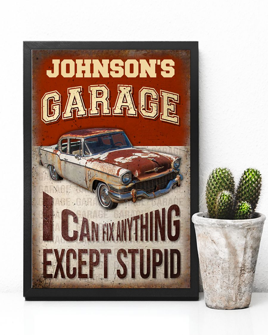 Garage I Can Fix Anything Except Stupid Personalized Poster 4