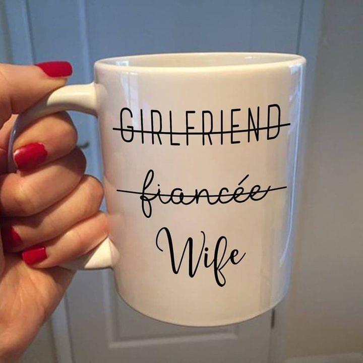Girlfriend fiancée wife mug