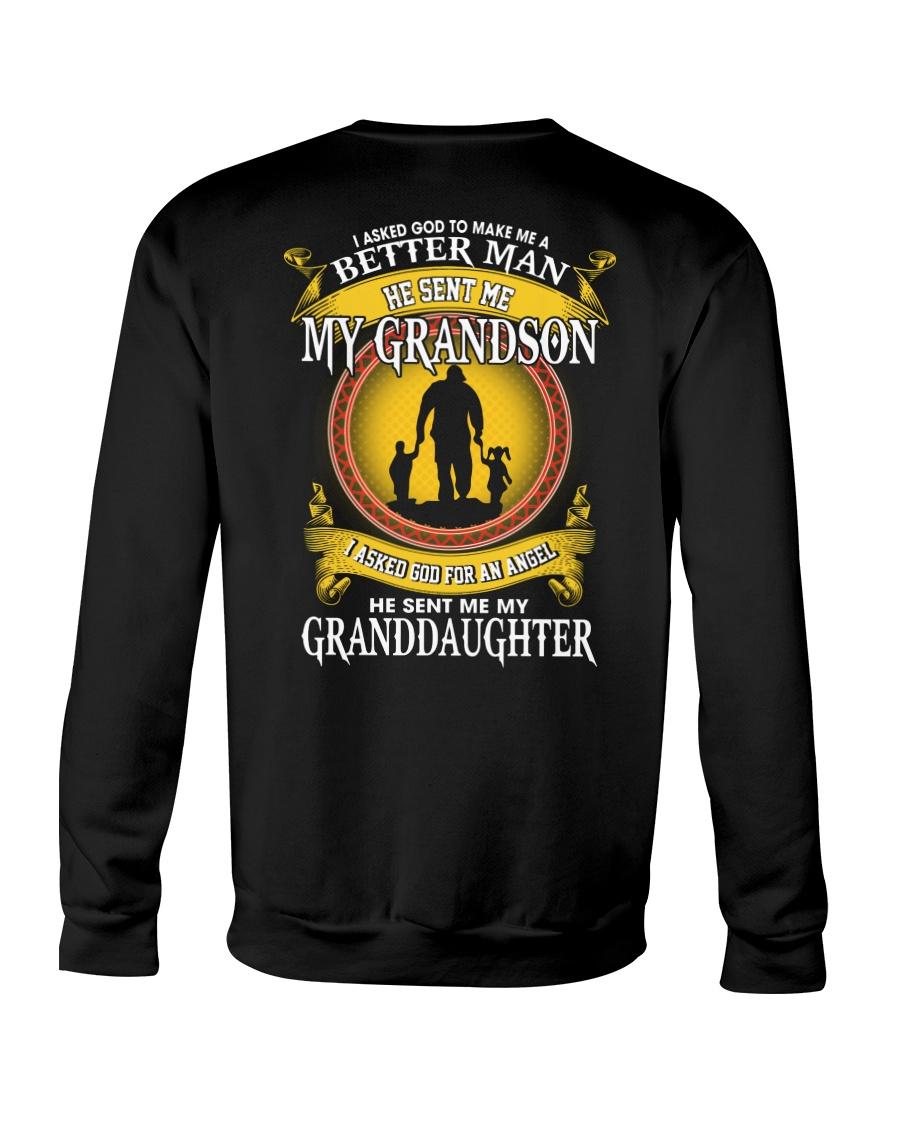 I Asked God To Make Me A Better Man He Sent Me My Grandson I Asked Son For An Angel He Sent Me My Granddaughter sweatshirt