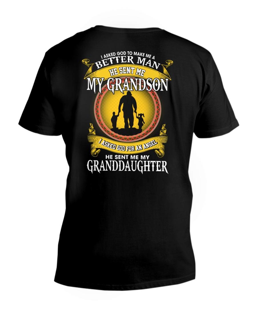 I Asked God To Make Me A Better Man He Sent Me My Grandson I Asked Son For An Angel He Sent Me My Granddaughter v-neck