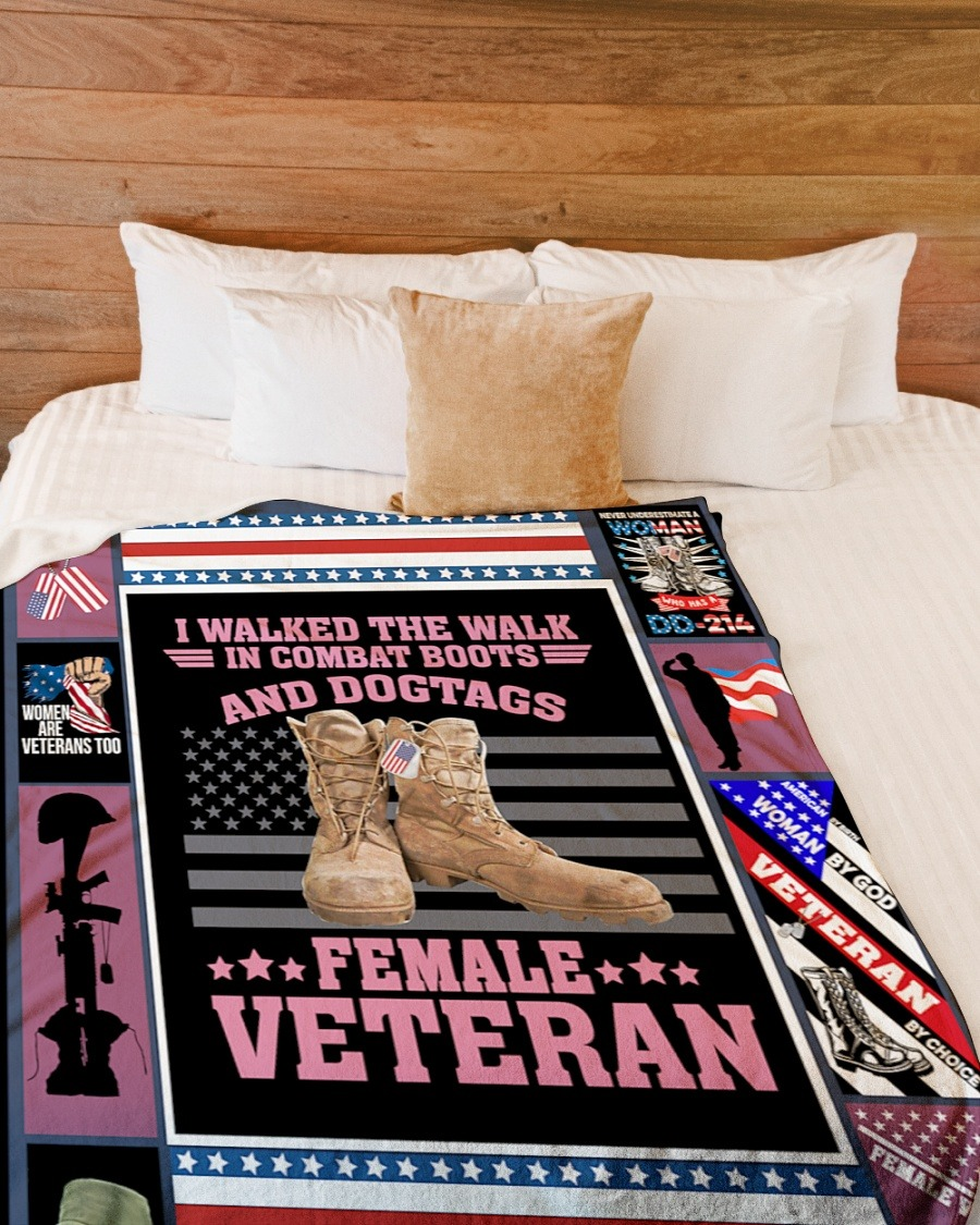 I Walked The Walk In Combat Boots And Dogtags Female Veteran Fleece Blanket1