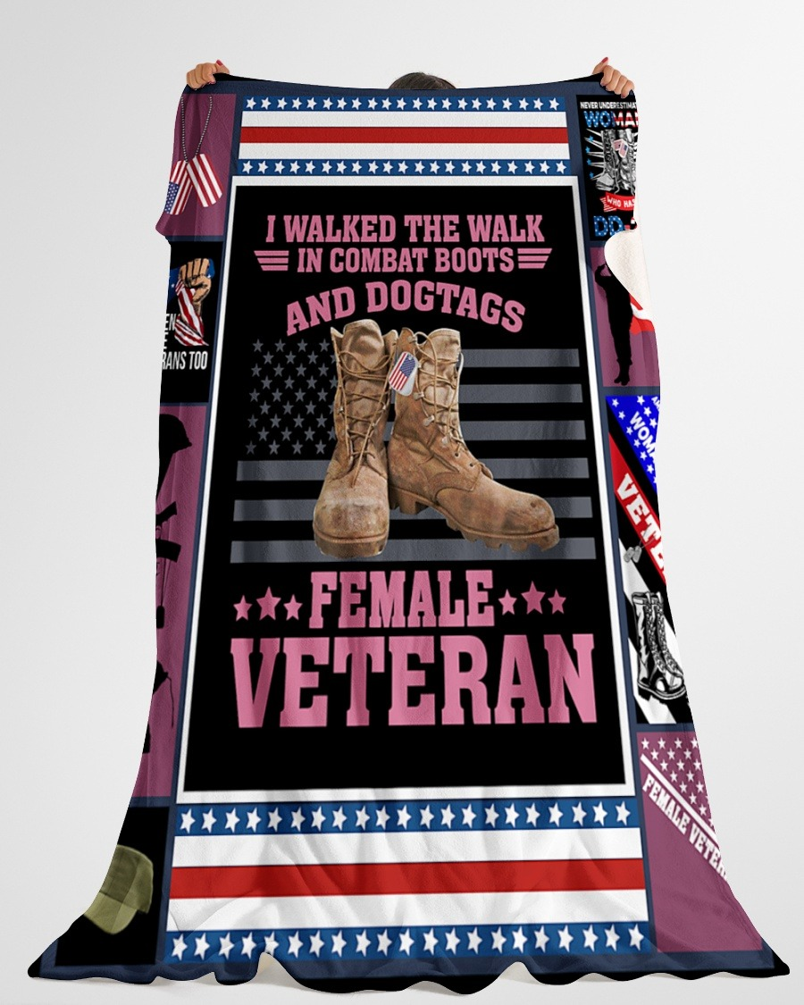 I Walked The Walk In Combat Boots And Dogtags Female Veteran Fleece Blanket3