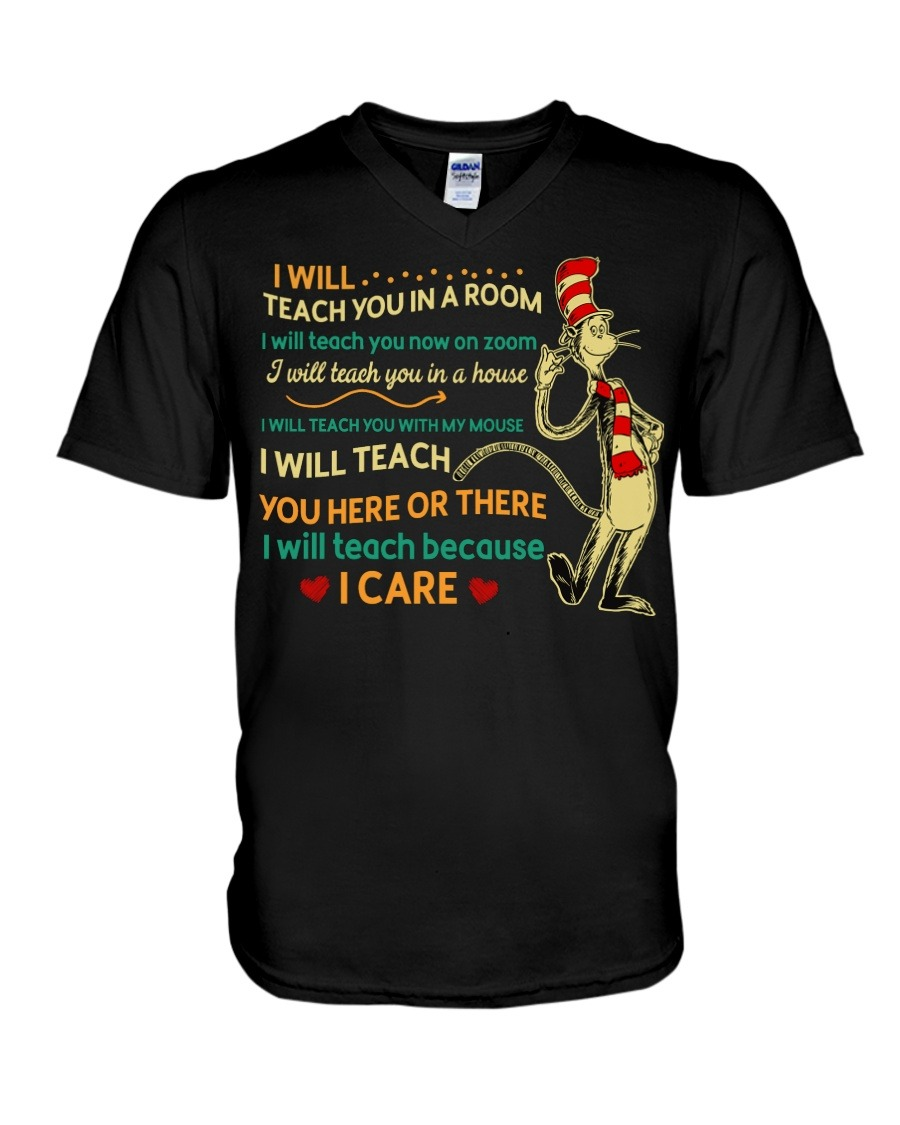 I Will Teach You Win In A Room I Will Teach You Here Or There I Will Teach Because I Care V-neck