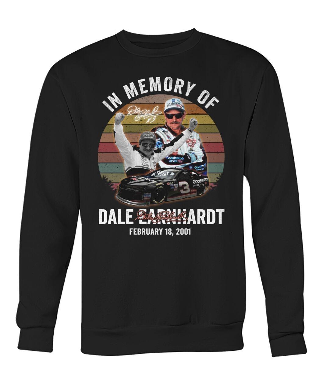 In Memory Of Dale Earnhardt February 18 2001 Sweatshit