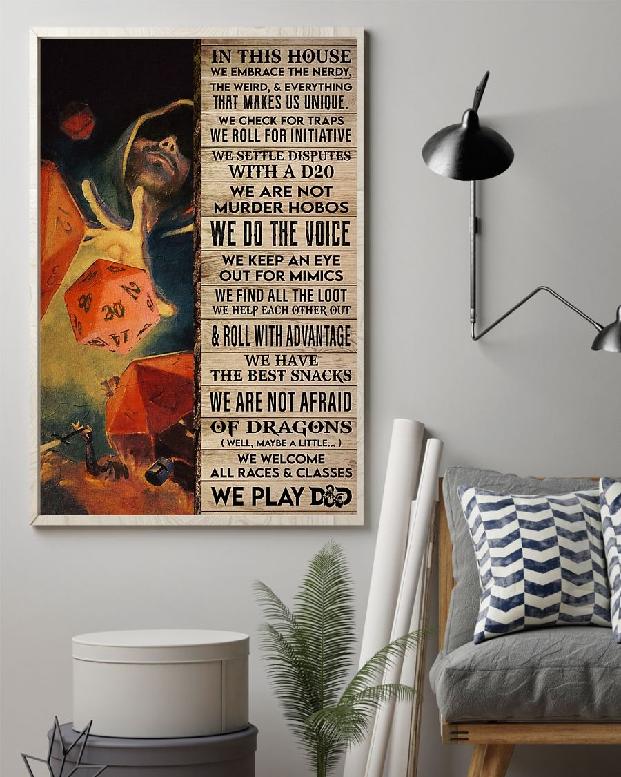 In This House We Embrace The Nerdy The Weird And Everything That Makes Us Unique Dungeons & Dragons Poster1