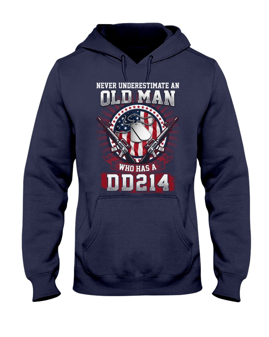 Never Underestimate An Old Man Who Has A DD214 hoodie