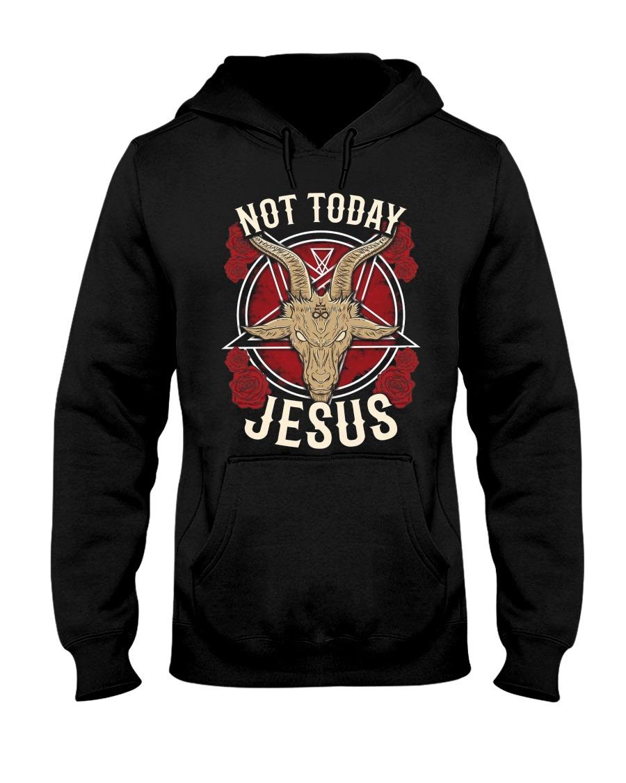 Not Today Jesus Hoodie