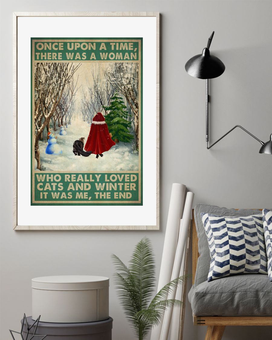 Once Upon A Time There Was A Woman Who Really Loved Cats And Winter It Was Me The End Poster 2
