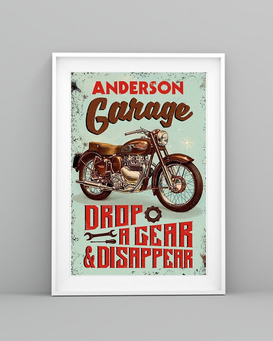 Personalized Motorcycle Garage Drop A Gear And Disappear Poster4