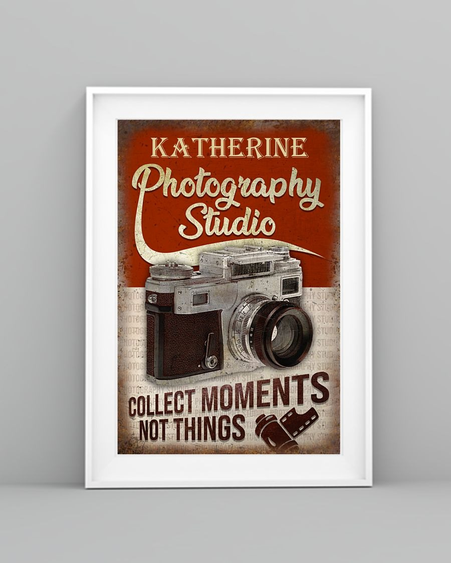 Photography Studio Collect Moments Not Things Personalized Poster4