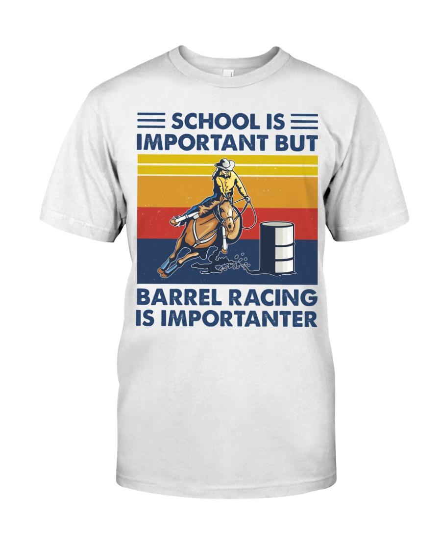 School Is Important But Barrel Racing Is Importanter T-Shirt