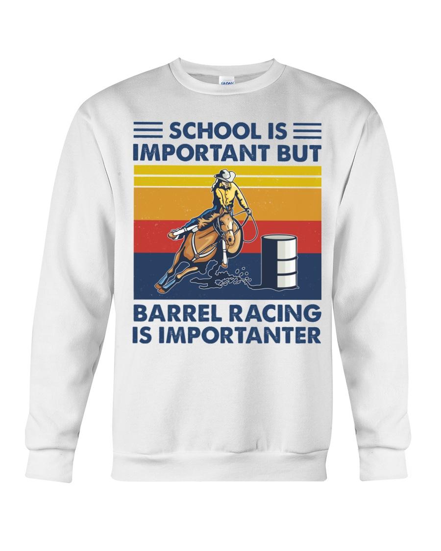 School Is Important But Barrel Racing Is Importanter sweatshirt