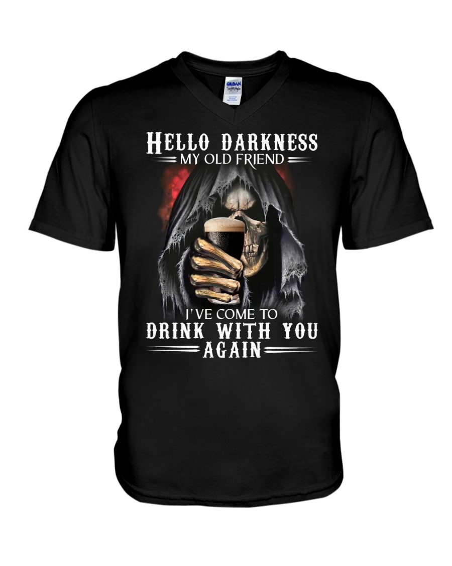 Skull Hello Darkness My Old Friend I've Come To Drink With You Again v-neck