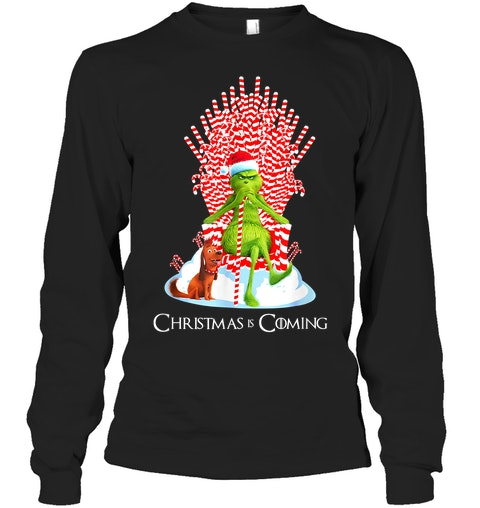 The Grinch Christmas is coming long sleeve