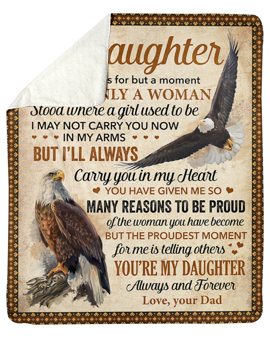 To My Daughter I Closed My Eyes For But A Moment Eagle Fleece Blanket 1