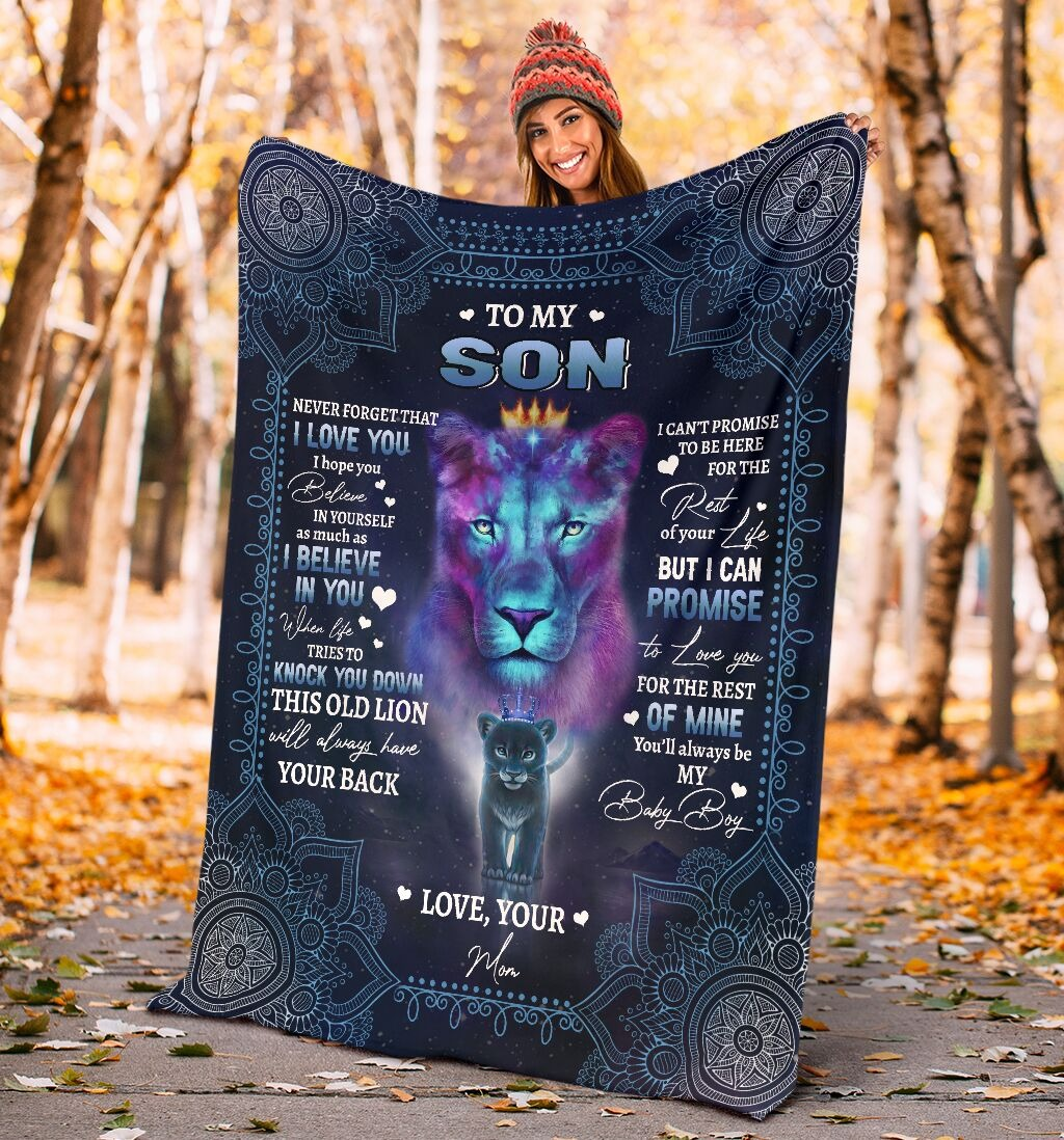 To My Son Never Forget That I Love You I Hope You Believe In Yourself As Much As I Believe In You Lion Mom Fleece Blanket 3