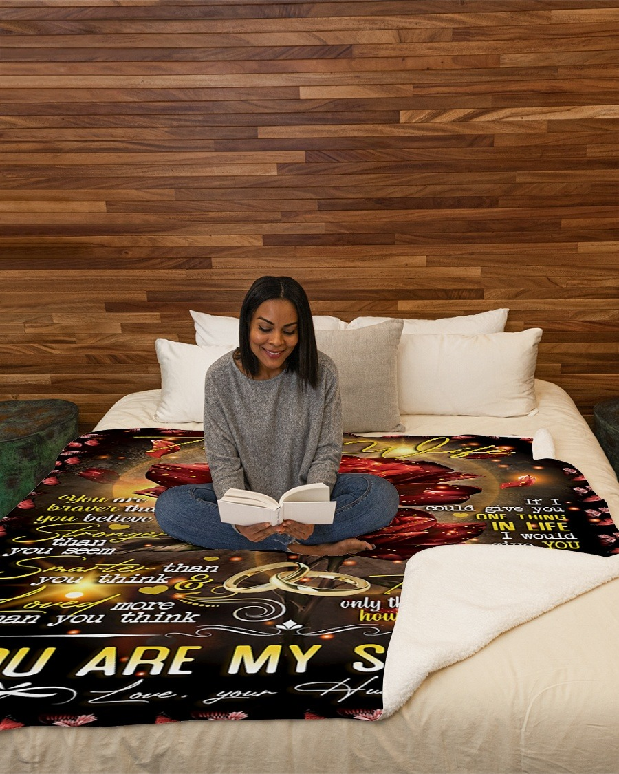 To My Wife You Are Braver Than You Believe Stronger Than You Seem You Are My Sushine Fleece Blanket2