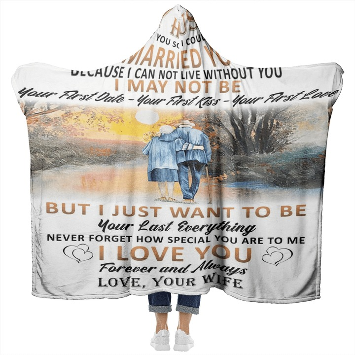 To my husband I didn't marry you so I could live with you I married you because I can not live without you fleece blanket5