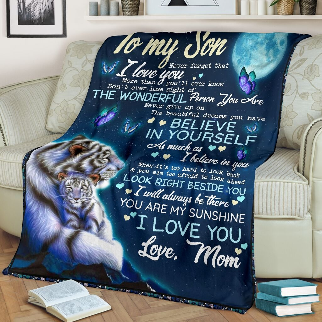 To my son Never forget that I love you more than you'll ever know Tiger Mom fleece blanket1