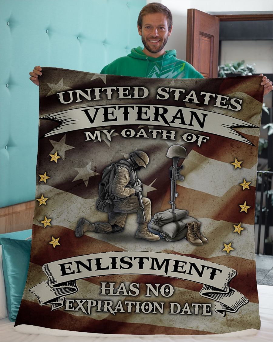 United States Veteran My Oath Of Enlistment Has No Expiration Date Fleece Blanket 2