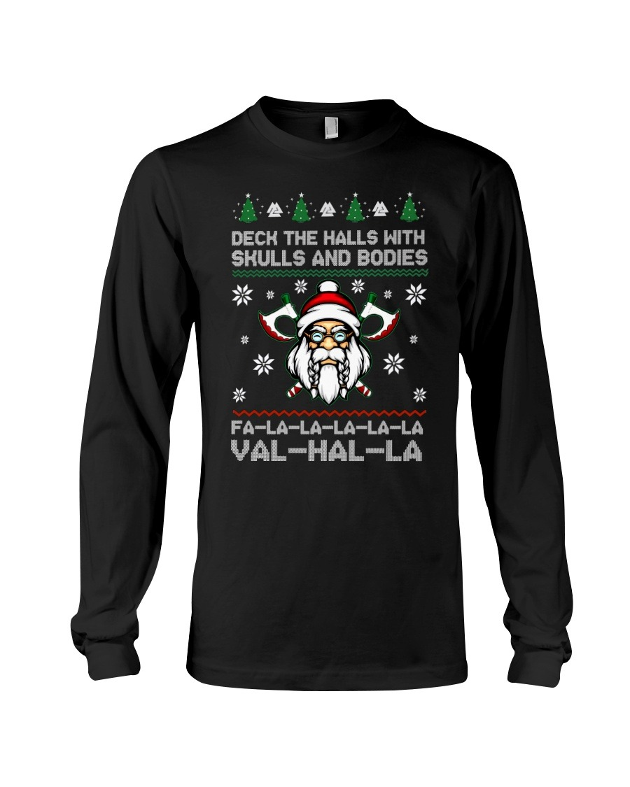 Vikings Christmas Deck The Halls With Skull And Bodies Valhalla Fa-La longsleeve