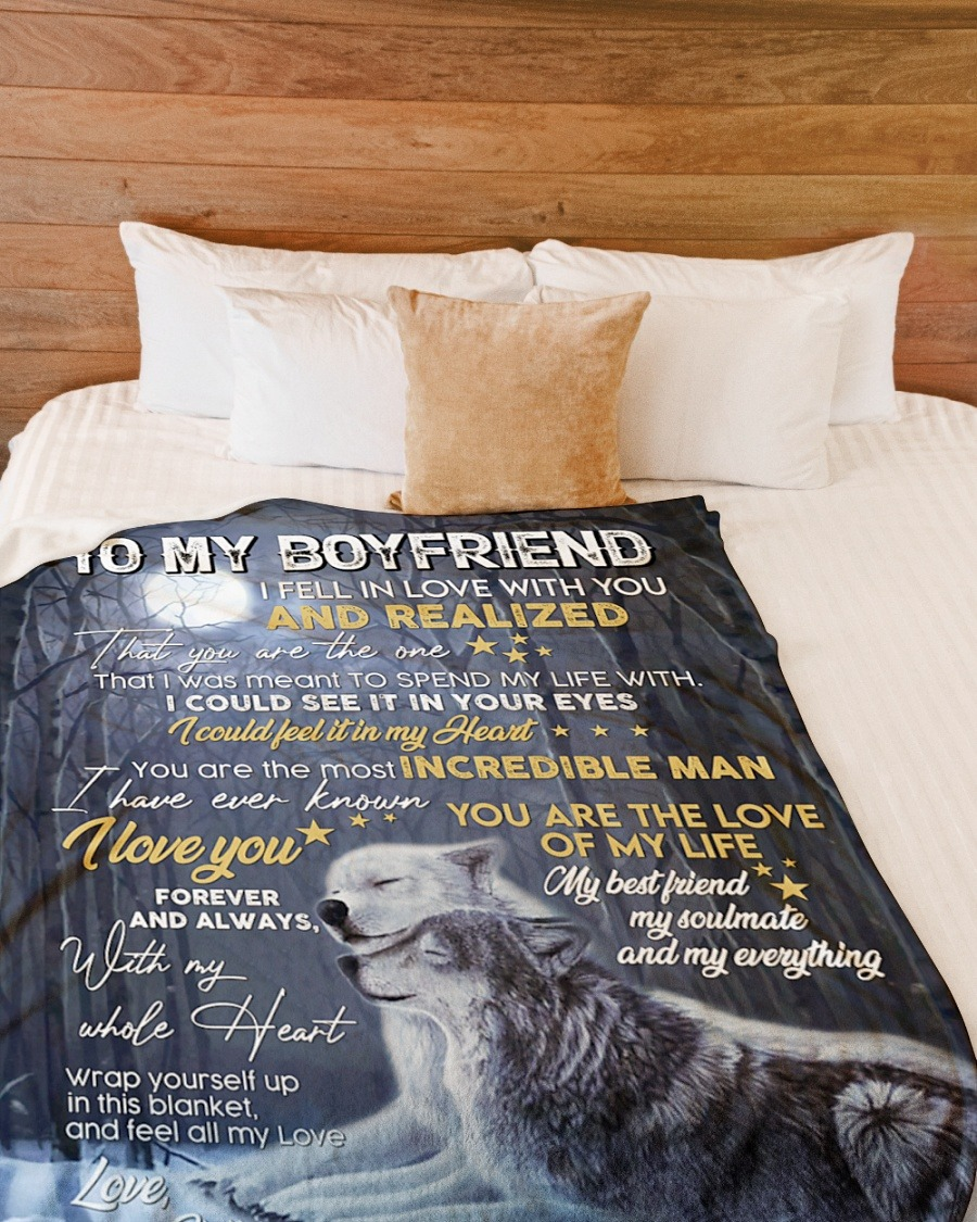 Wolf To My Boyfriend I Fell In Love With You And Realized That You Are The One Fleece Blanket 1