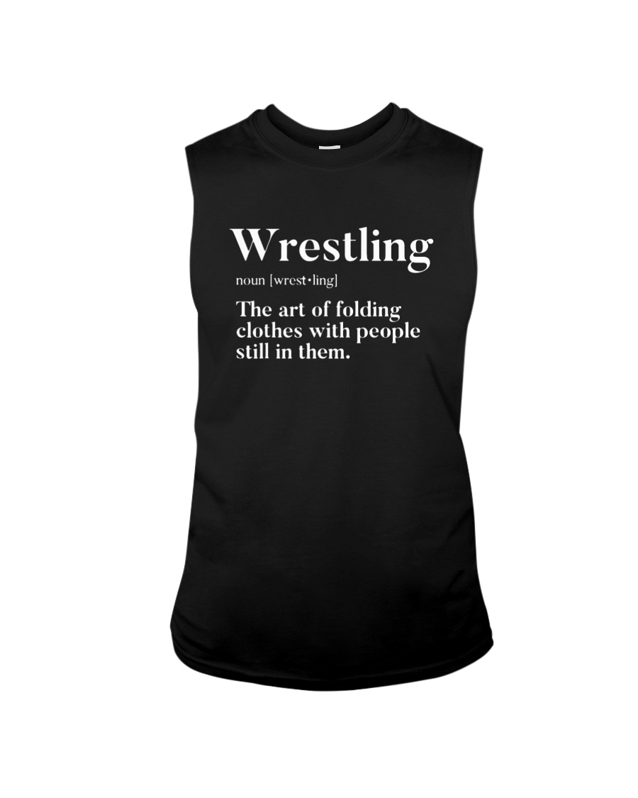 Wrestling The Art Of Folding Clothes With People Still In Them Tank top