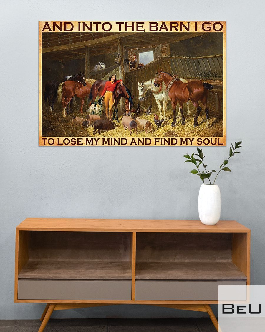 And into the barn I go to lose my mind and find my soul poster3