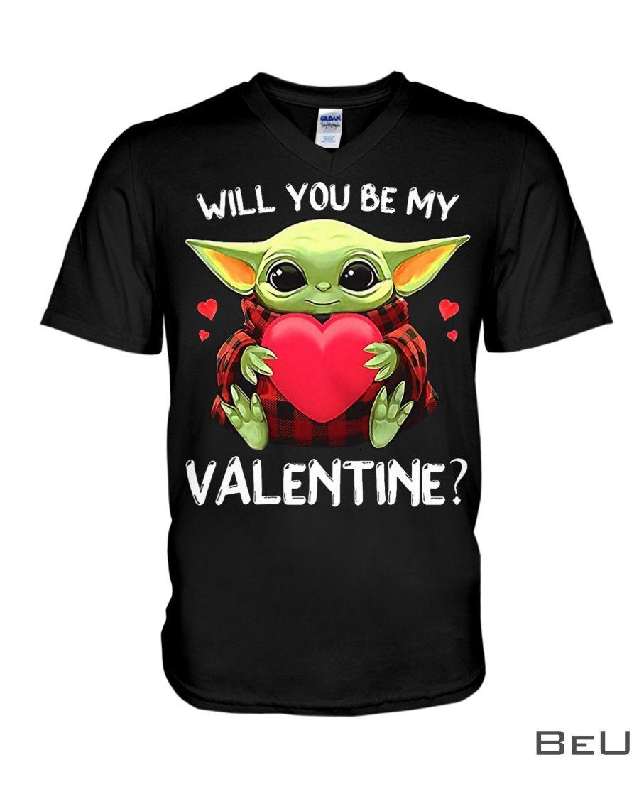 Baby Yoda Will you be my Valentine Shirt3