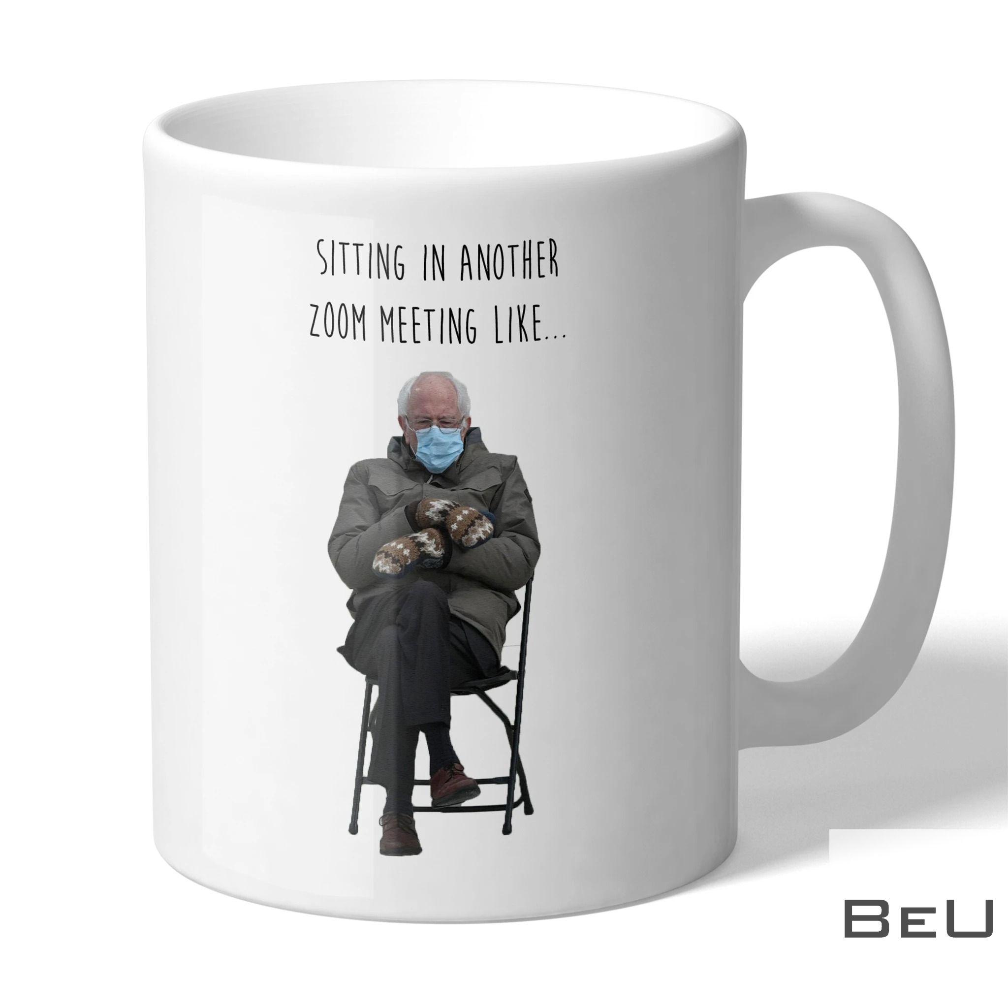 Bernie Sanders Meme Sitting in another zoom meeting like mug