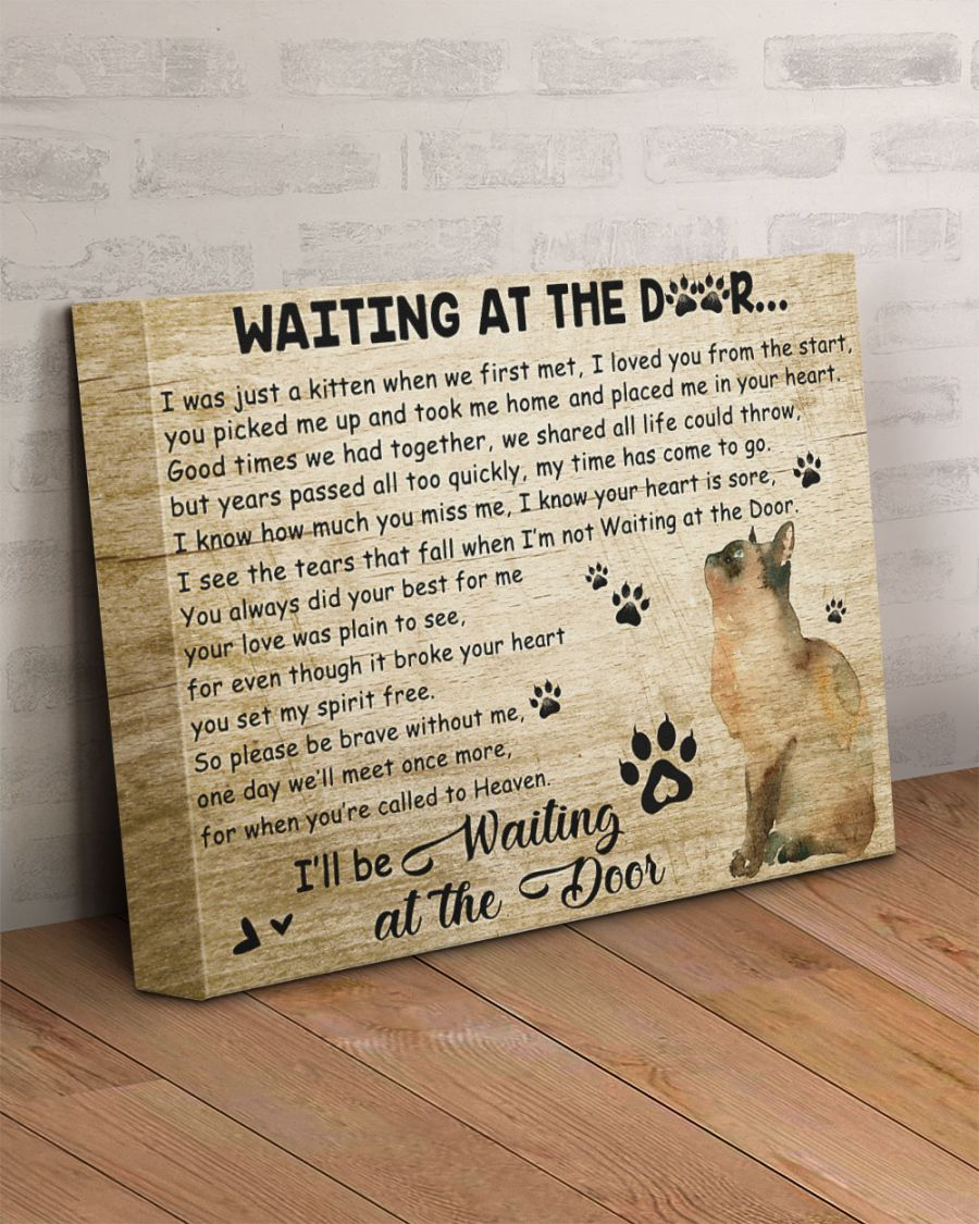 Cat I'll be waiting at the door canvas