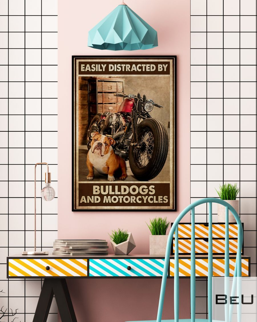 Easily Distracted By Bulldogs And Motorcycles Poster 2_result