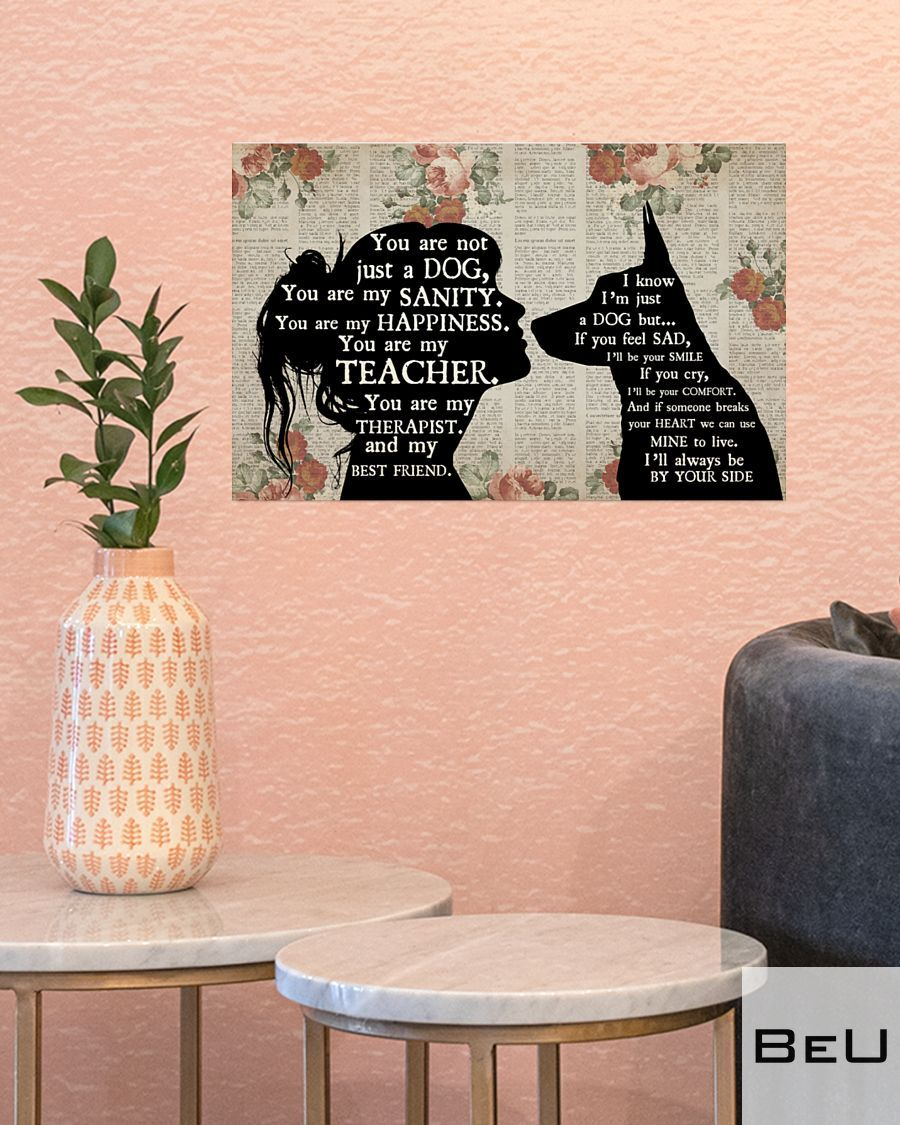 German Shepherd You are not just a dog You are my sanity poster3